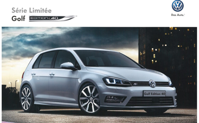 Brochure officielle Volkswagen Golf 7 Edition 40